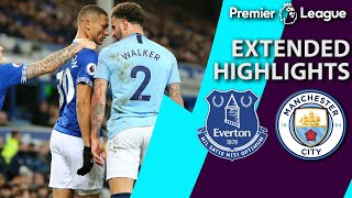 Everton v. Manchester City | PREMIER LEAGUE EXTENDED HIGHLIGHTS | 2/6/19 | NBC Sports