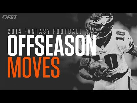 2014 Fantasy Football Impact of NFL Free Agency Moves thumbnail