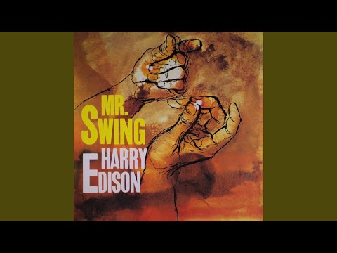 Harry Edison – Mr Swing