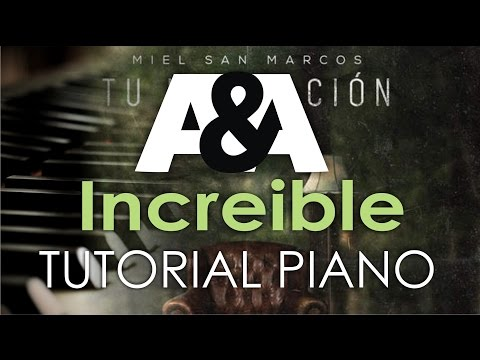 Increible MIEL SAN MARCOS FEAT. EVAN CRAFT Tutorial Piano (TU HABITACION 2016)
