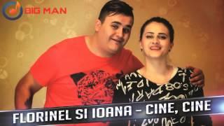 FLORINEL si IOANA - Cine, cine (AUDIO OFICIAL 2015)
