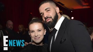 Inside Millie Bobby Brown and Drake's Friendship | E! News