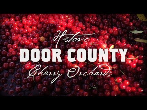 Historic Door County - Cherry Orchards