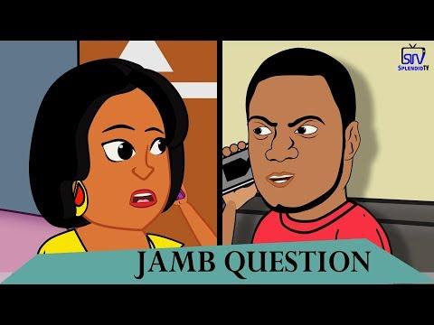 JAMB QUESTION; COMEDY CARTOON