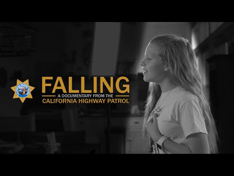 Falling - A documentary from the California Highway Patrol