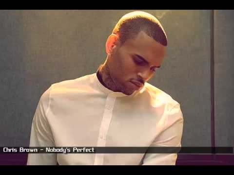 Chris Brown - Nobody's Perfect lyrics