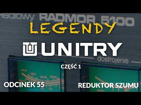 Legendy Unitry - cz.1 - Odc.55 [Reduktor Szumu]