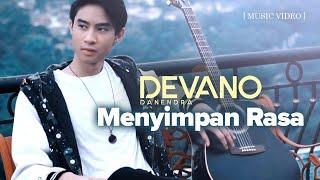 Video Devano Danendra - Menyimpan Rasa (Official Music Video) MP3, 3GP, MP4, WEBM, AVI, FLV Juni 2019