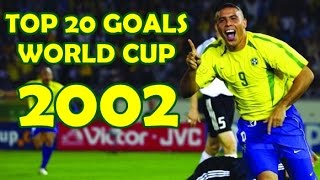 Video TOP 20 GOALS - WORLD CUP 2002 MP3, 3GP, MP4, WEBM, AVI, FLV Juni 2018
