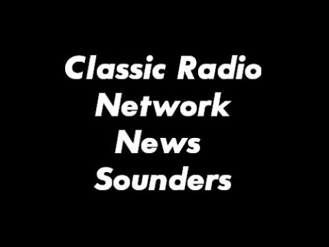 Classic Radio Network News Sounders Mp3