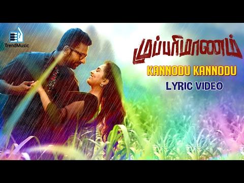 Mupparimanam - Kannodu Kannodu Lyric Video Song | Shanthnu Bhagyaraj, Srushti Dange | GV Prakash