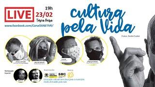 LIVE 1 Exposição CULTURA PELA VIDA - TERÇA 23/02/2021