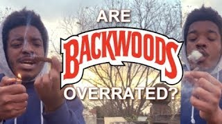 ARE BACKWOODS OVERRATED? by THCtemple