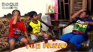 Video TEH PANAS | BOCAH NGAPA(K) YA (14/04/19) MP3, 3GP, MP4, WEBM, AVI, FLV Mei 2019
