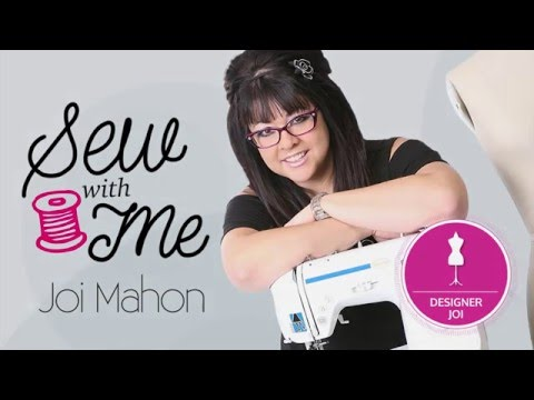 Sew With Me: Starring  Joi Mahon