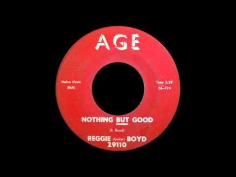 Reggie (Guitar) Boyd - Nothing But Good