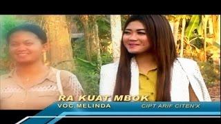 Melinda Varera - Ra Kuat Mbok - [Official Video]