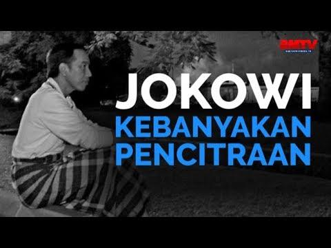 Jokowi Kebanyakan Pencitraan