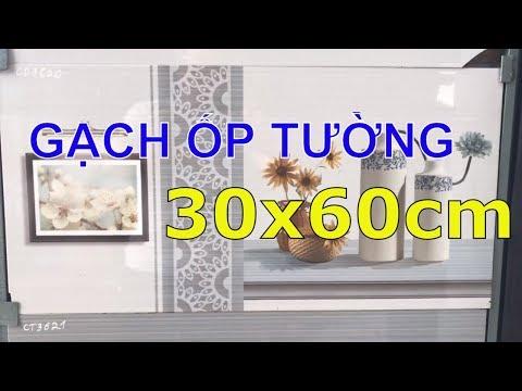 Gạch ốp tường cao cấp giá rẻ|Gạch ốp tường 30x60 mẫu mới nhất.