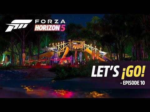 Forza Horizon 5: Let's ¡Go! – Episode 10
