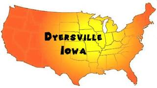 Dyersville (IA) United States  city photos : How to Say or Pronounce USA Cities — Dyersville, Iowa
