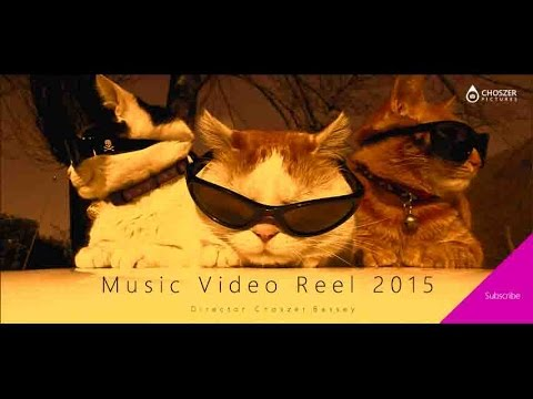 MUSIC VIDEO REEL 2015 - CHOSZER PICTURES
