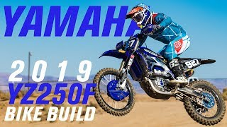 6. 2019 Yamaha YZ250F Dirt Bike Build