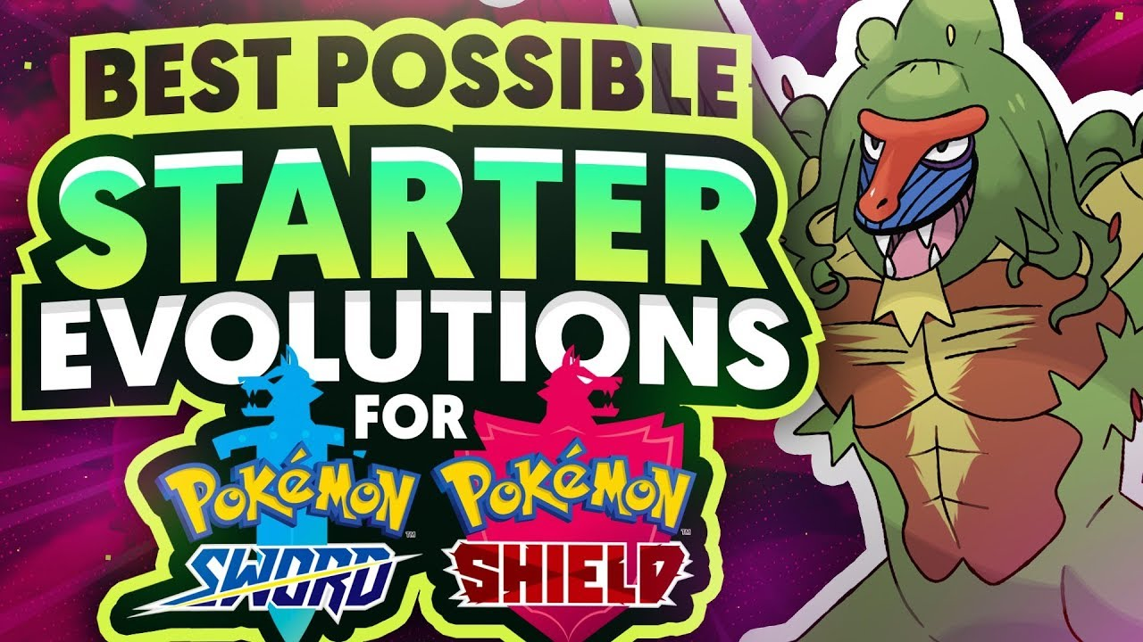 The Best Possible Pokemon Sword and Shield Starter Evolutions - YouTube