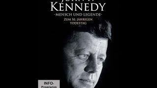 John F Kennedy - Mensch und Legende