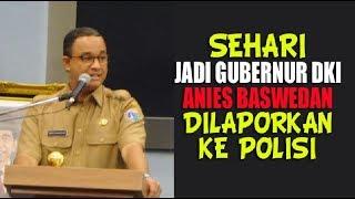 Video Sehari Jadi Gubernur DKI, Anies Baswedan Dilaporkan ke Polisi karena Kata Pribumi MP3, 3GP, MP4, WEBM, AVI, FLV Oktober 2017
