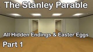 The Stanley Parable - All Hidden Endings & Easter Eggs Part 1