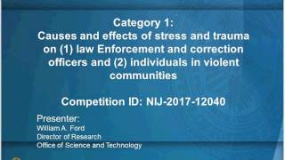 This webinar will provide details and guidance for potential applicants to NIJ's FY2017 Research and Evaluation in Safety, Health,...
