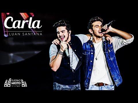 Gustavo Mioto - Carla Part. Luan Santana (DVD Ciclos)