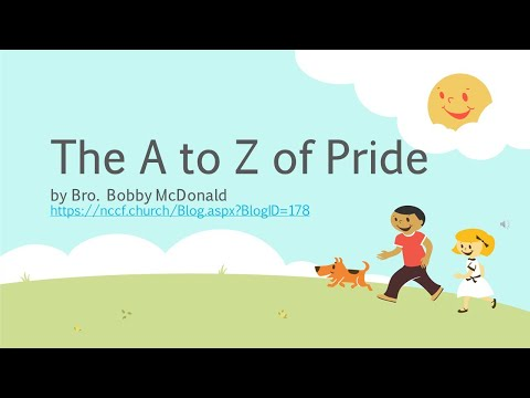 The A to Z of Pride by Bro. Bobby McDonald  (NCCF)