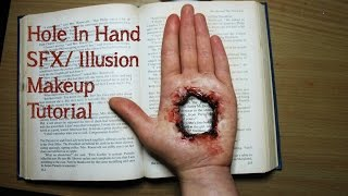 Hole in hand SFX/Illusion Makeup Tutorial