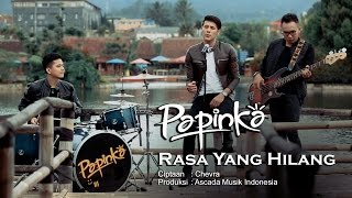 Papinka - Rasa Yang Hilang (Official Music Video with Lyric) Video