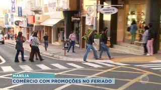 Comércio de Marília vai abrir no feriado com promoções