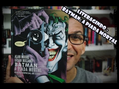 LiterAgindo - Crítica Batman: A Piada Mortal