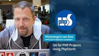 Webinar: Quality Assurance for PHP Projects Using PhpStorm with Michelangelo van Dam