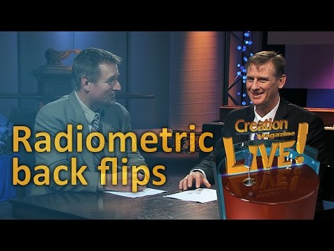Radiometric back flips; How solid are those dates? (Creation Magazine LIVE! 5-10) – creation.com