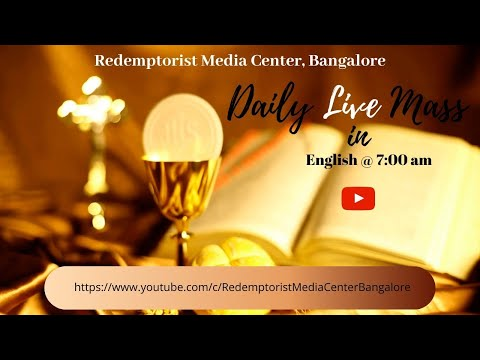 English Mass @ 7.00 A.M. - 26th November (Thursday) - Daily Live Mass