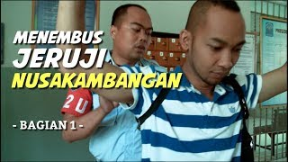 Video Menembus Jeruji Nusakambangan (Bag. 1) MP3, 3GP, MP4, WEBM, AVI, FLV Februari 2019