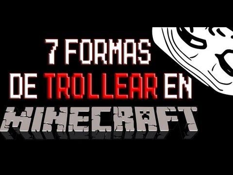 7 Formas de Trollear en Minecraft.