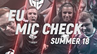 EU LCS Mic Check: Week 1 | Summer Split 2018 by League of Legends Esports