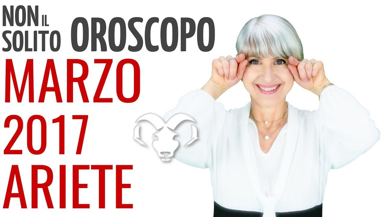 ARIETE ★ OROSCOPO Marzo 2017