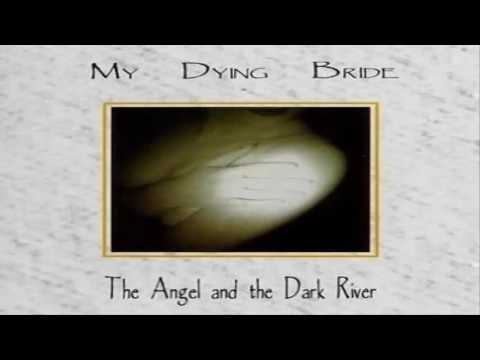 My Dying Bride - The Angel And The Dark River (Full Album)