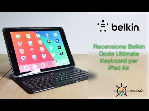 Recensione Belkin QODE Ultimate, la miglior custodia con tastiera per iPad Air
