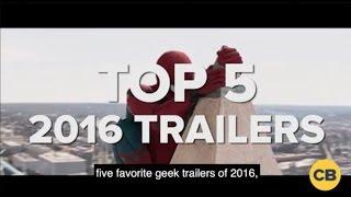 Five Favorite Geek Trailers 2016 by Comicbook.com