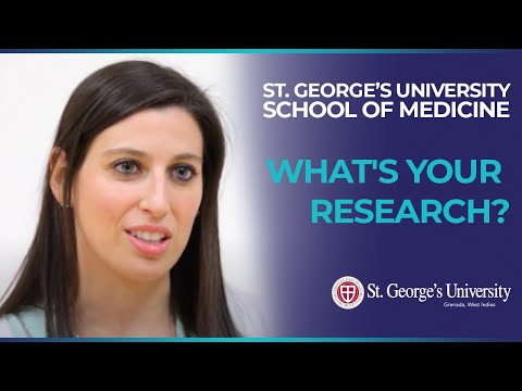 SGU Medical Student Research Institute: What's Your Research?