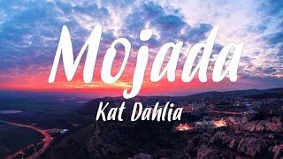 Kat Dahlia - Mojada (Lyrics)